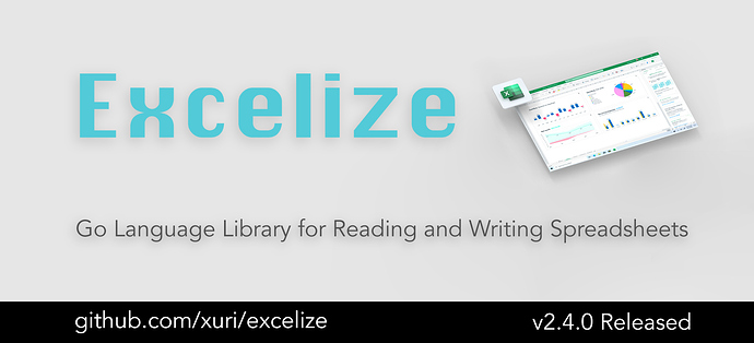 Excelize 2.4.0 is Released